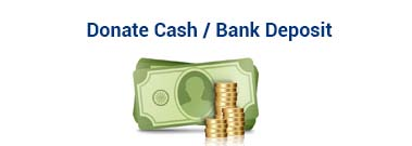 Donate Cash / Bank Deposit